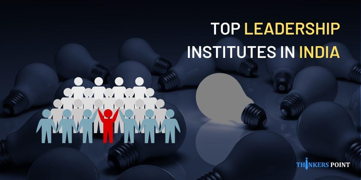 top leadership institute in india